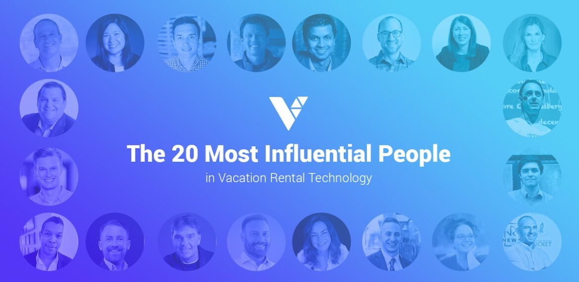 20 most influential people in vacation rental technology