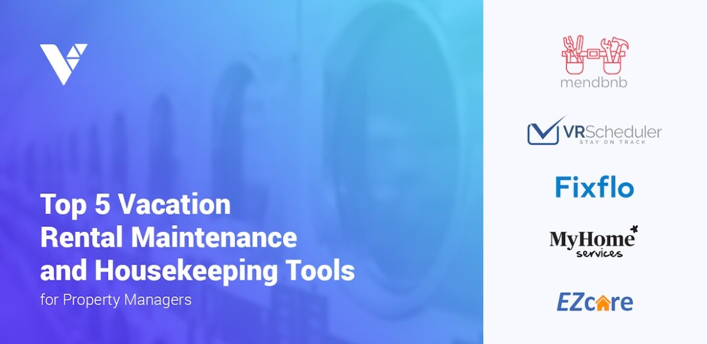 vacation rental maintenance and housekeeping tools