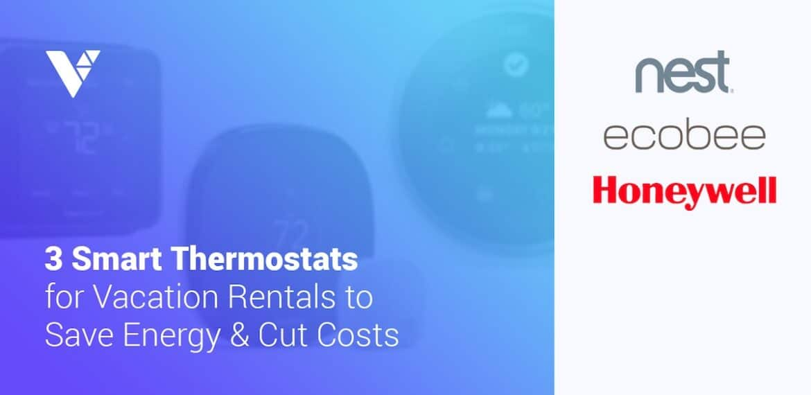 smart thermostats for vacation rentals